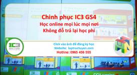Học chứng chỉ tin học quốc tế IC3 GS4 online tháng 7